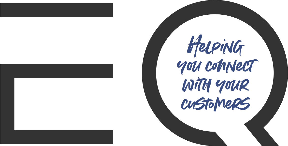 EQ - Helping you connect with your customers